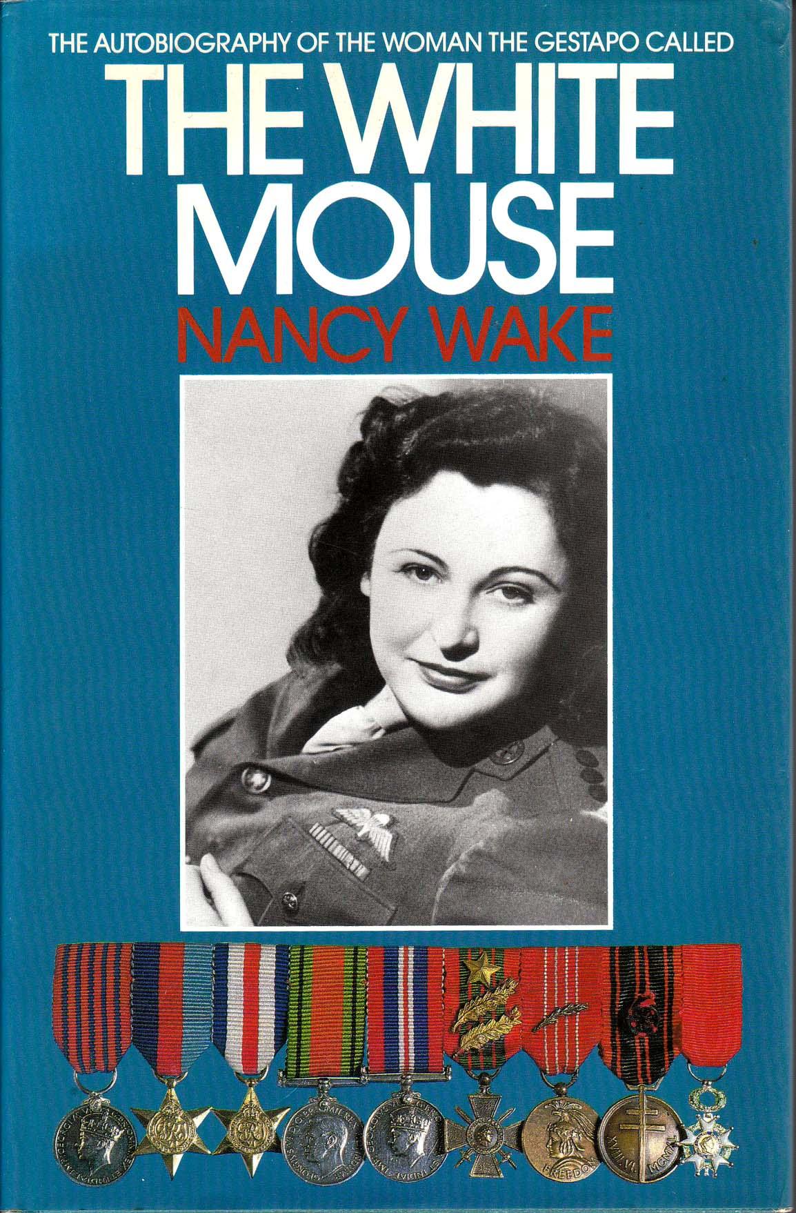 Nancy Wake – Bravery...